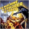 La Machine &#224; explorer le temps : affiche George Pal