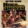 Hobo with a Shotgun : affiche
