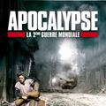 Photo : Apocalypse - La 2me Guerre Mondiale