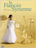 La Fianc&#233;e syrienne