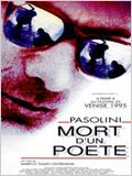 Pasolini, mort d&#39;un po&#232;te