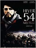 Hiver 54, l&#39;abb&#233; Pierre