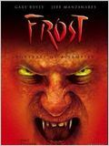 Frost : Portrait d&#39;un vampire
