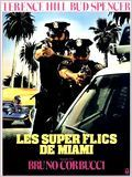 Les Super-flics de Miami
