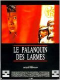 Le Palanquin des larmes