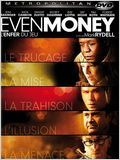 Even Money - L&#39;enfer du jeu