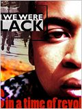 When We Were Black