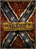 The Baytown Outlaws (Les hors-la-loi)
