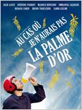Au cas o&#249; je n&#39;aurais pas la palme d&#39;or