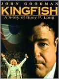 Kingfish: La vie de Huey P. Long