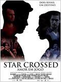 Star Crossed - Amor em Jogo