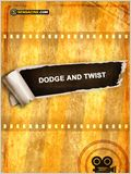 Dodge and Twist