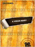 A Virgin Mary