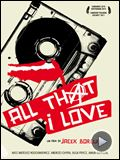 Photo : All That I Love Bande-annonce VO