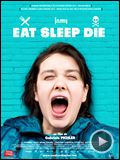 Photo : Eat Sleep Die Bande-annonce VO