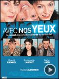 Photo : Avec nos yeux Bande-annonce