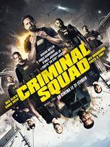 Bande-annonce Criminal Squad