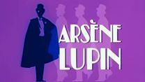 Arsène Lupin Extrait vidéo VF