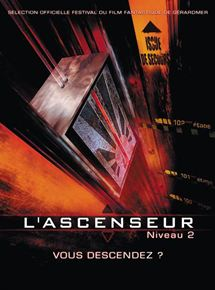 L'Ascenseur (niveau 2) streaming