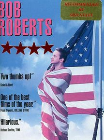 Bob Roberts streaming gratuit