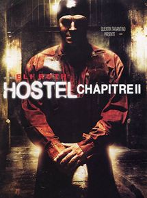 Hostel – Chapitre II streaming