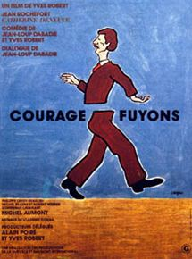 Courage, fuyons streaming