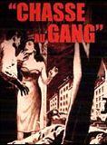 Chasse au gang