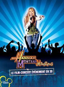 Hannah Montana et Miley Cyrus : le concert événement en 3D
