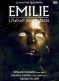 Emilie, l'enfant des ténébres streaming
