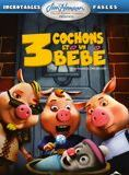 3 cochons et un bébé streaming