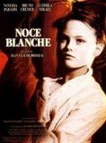 Noce blanche streaming