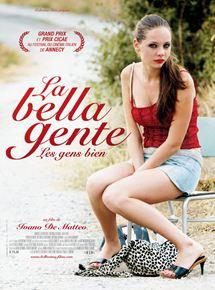 La Bella Gente, les gens biens streaming