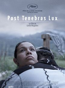 voir Post Tenebras Lux streaming