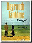 Beyrouth fantôme streaming