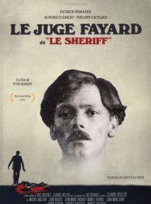 Le Juge Fayard dit le shériff streaming