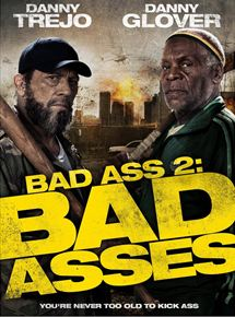 Bad Ass 2: Bad Asses streaming