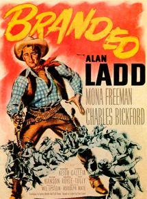 Marqué au fer - film 1950 - AlloCiné