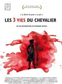 Les 3 vies du Chevalier