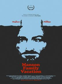 Manson Family Vacation streaming