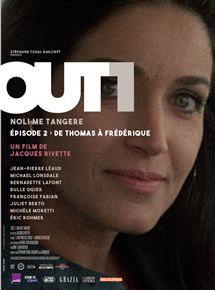 Out 1 : Noli me tangere - 2 - De Thomas à Frédérique