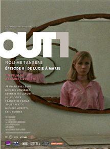 Out 1 : Noli me tangere - 8 - De Lucie à Marie