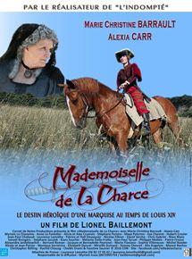 Mademoiselle de La Charce en streaming