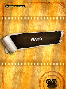 Waco streaming