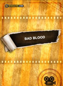 Télécharger Bad Blood French dvdrip