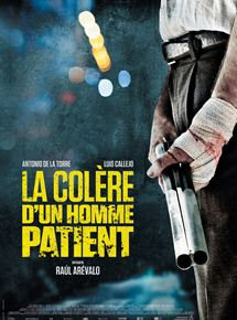 La Colère d'un homme patient streaming