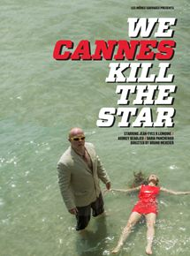 We Cannes Kill The Star