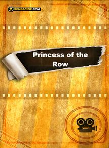 Princess of the Row streaming