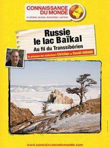 Russie, le lac Baïkal, Au fil du Transsibérien streaming