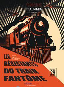 Les Résistants du train fantôme streaming