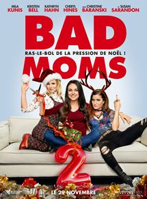 Bad Moms 2 streaming